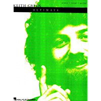 Keith Green - The Ultimate Collection Songbook (Piano/Vocal/guitar Artist Songbook) book cover