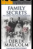 Family Secrets: The scandalous history of an extraordinary family (English Edition)
