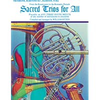 Sacred Trios for All (From the Renaissance to the Romantic Periods): Trombone, Baritone B.C., Bassoon, Tuba (For All Series)
