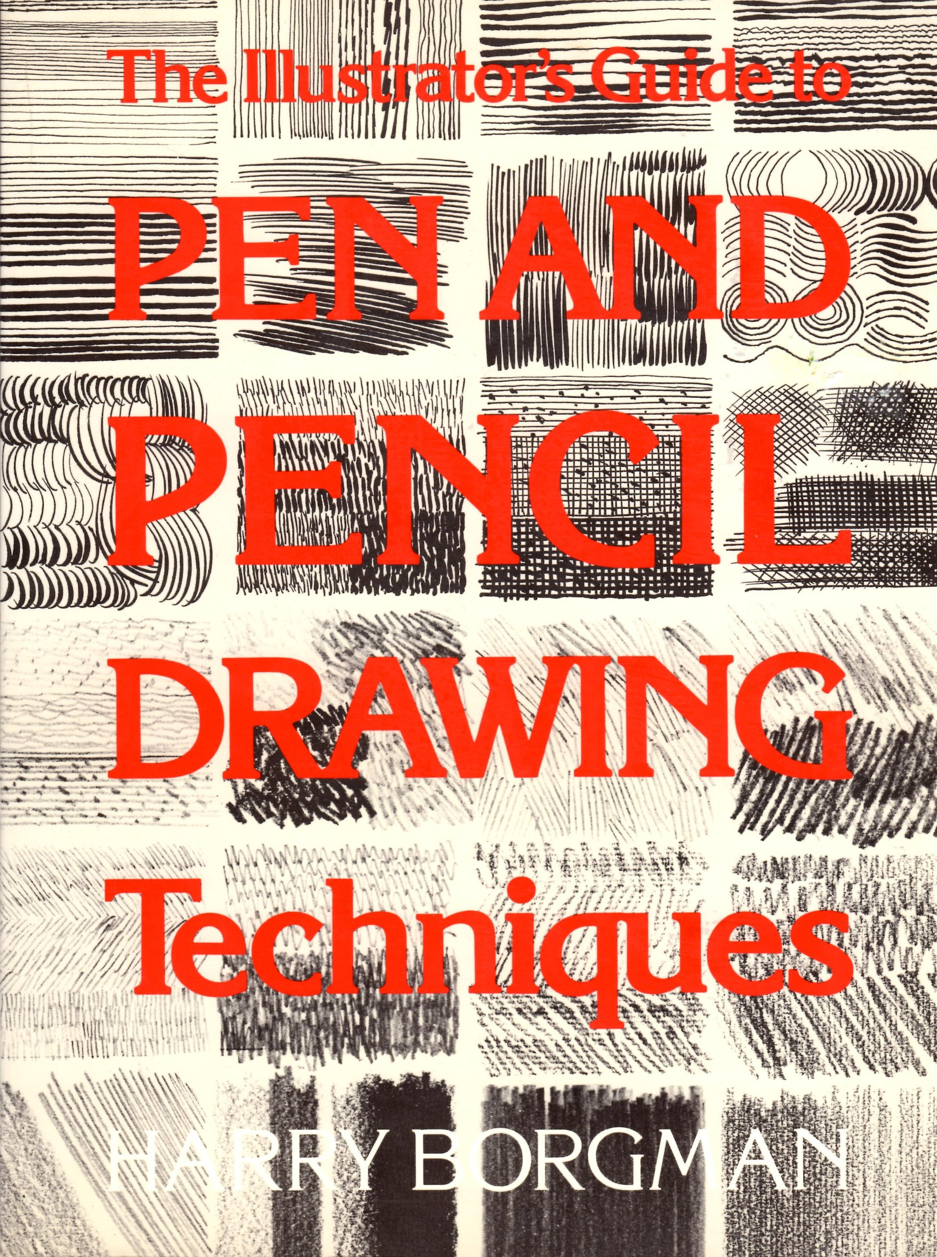 Illustrators guide to pen and pencil drawing techniques paperback aug 1 1989