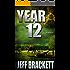 Year 12: A Half Past Midnight Novel