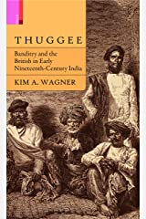 Thuggee: Banditry and the British in Early Nineteenth-Century India Hardcover