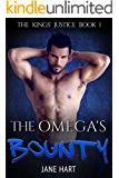The Omega's Bounty: An MM Mpreg Romance (The Kings' Justice Book 1)