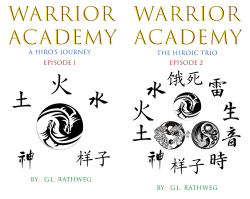 Warrior Academy (2 Book Series) by  Gabriel Rathweg G.L. Rathweg