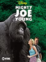 'Mighty Joe Young' from the web at 'https://images-na.ssl-images-amazon.com/images/I/A1xHVe4bL0L._UY200_RI_UY200_.jpg'