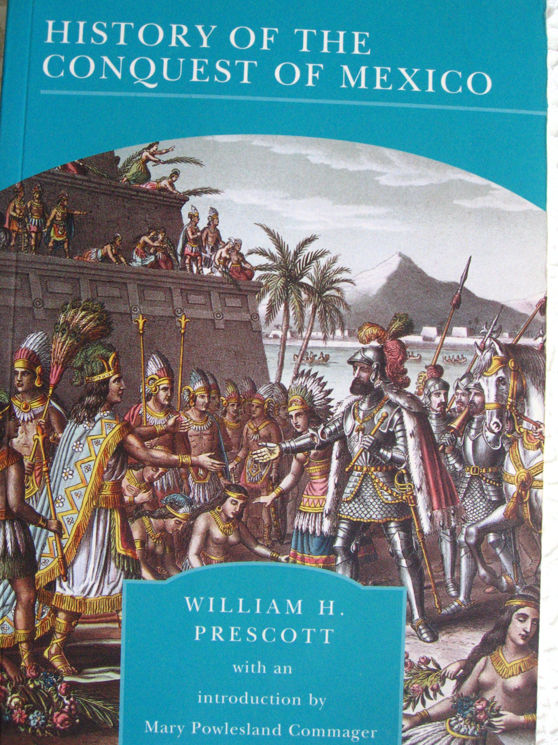 The History of the Conquest of Mexico pdf