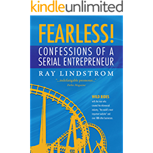 """Fearless! Confessions of a Serial Entrepreneur: Wild Rides with the man who created the infomercial industry, """"the world…"""