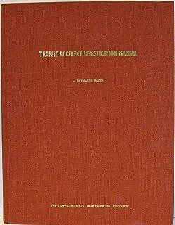 amazon com the traffic accident investigation manual at scene rh amazon com traffic collision investigation manual for patrol officers traffic accident investigation manual baker