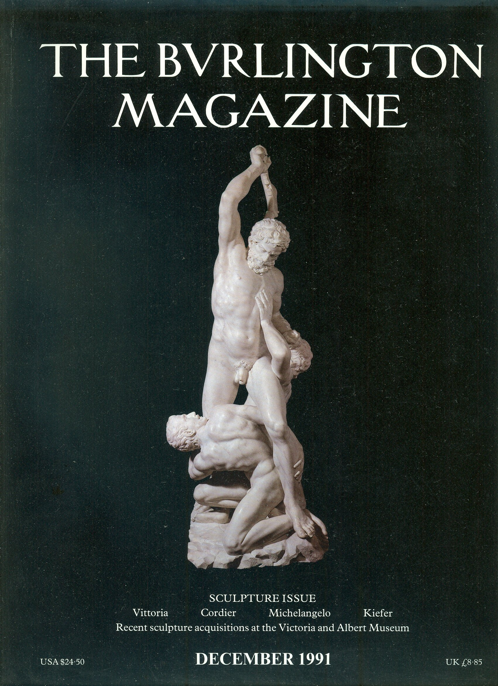 the burlington magazine volume cxxxiii number 1065 december 1991 sculpture issue vittoria cordier michelangelo kiefer recent sculpture acquisitions at the victoria and albert museum