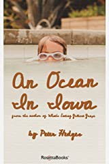 An Ocean in Iowa Kindle Edition
