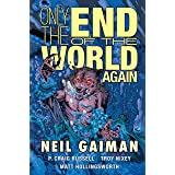 Only the End of the World Again