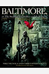 Baltimore,: Or, The Steadfast Tin Soldier and the Vampire Hardcover