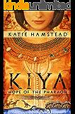 KIYA: Hope of the Pharaoh (Kiya Trilogy Book 1) (English Edition)