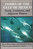 Fishes of the Gulf of Mexico: Texas, Louisiana and Adjacent Waters