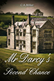 Mr Darcy's second chance (English Edition)