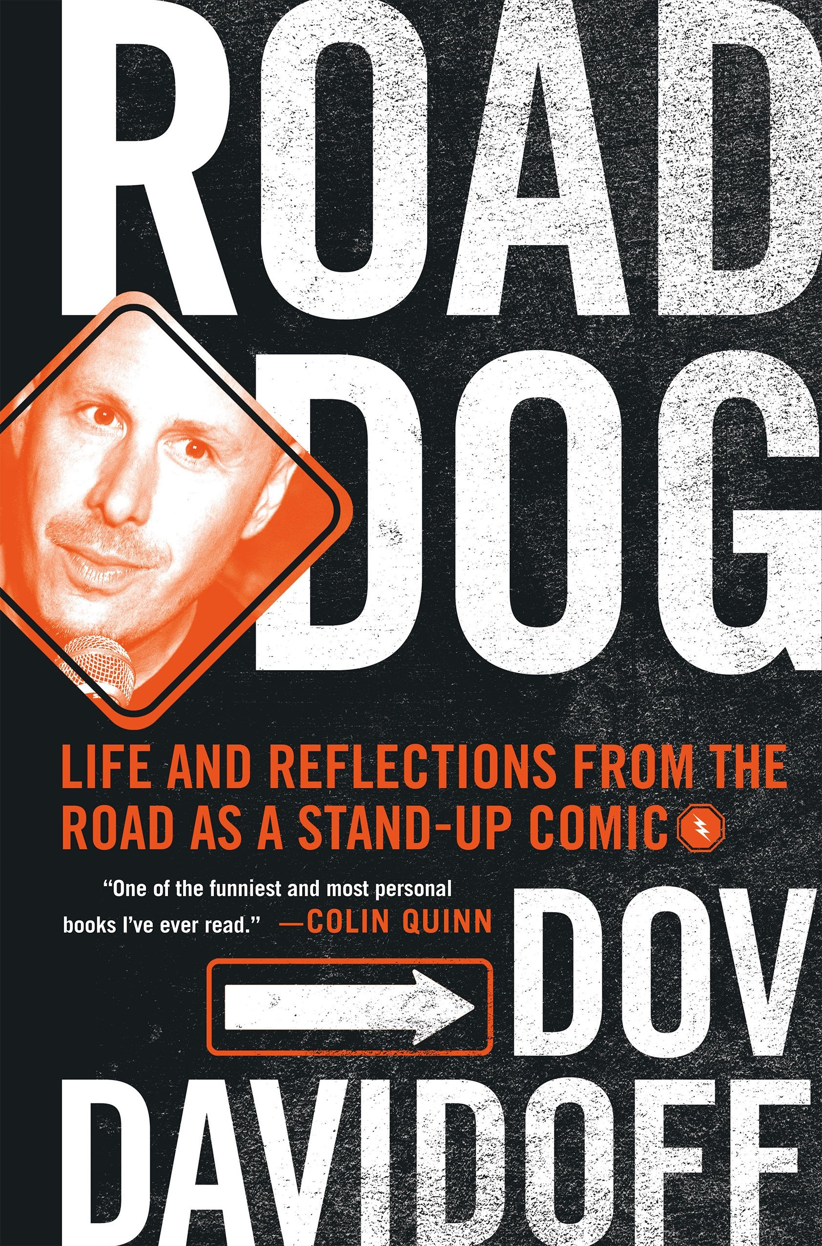 Road Dog: Life and Reflections from the Road as a Stand-up Comic pdf epub