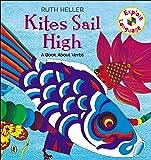 Kites Sail High: A Book About Verbs (Explore!)