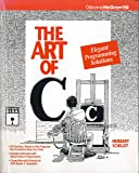 The Art of C: Elegant Programming Solutions (Book and Disk)