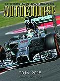 Autocourse 2014-2015: The World's Leading Grand Prix Annual