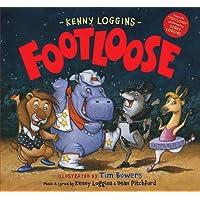 """Footloose: Bonus CD! """"Footloose"""" performed by Kenny Loggins"""