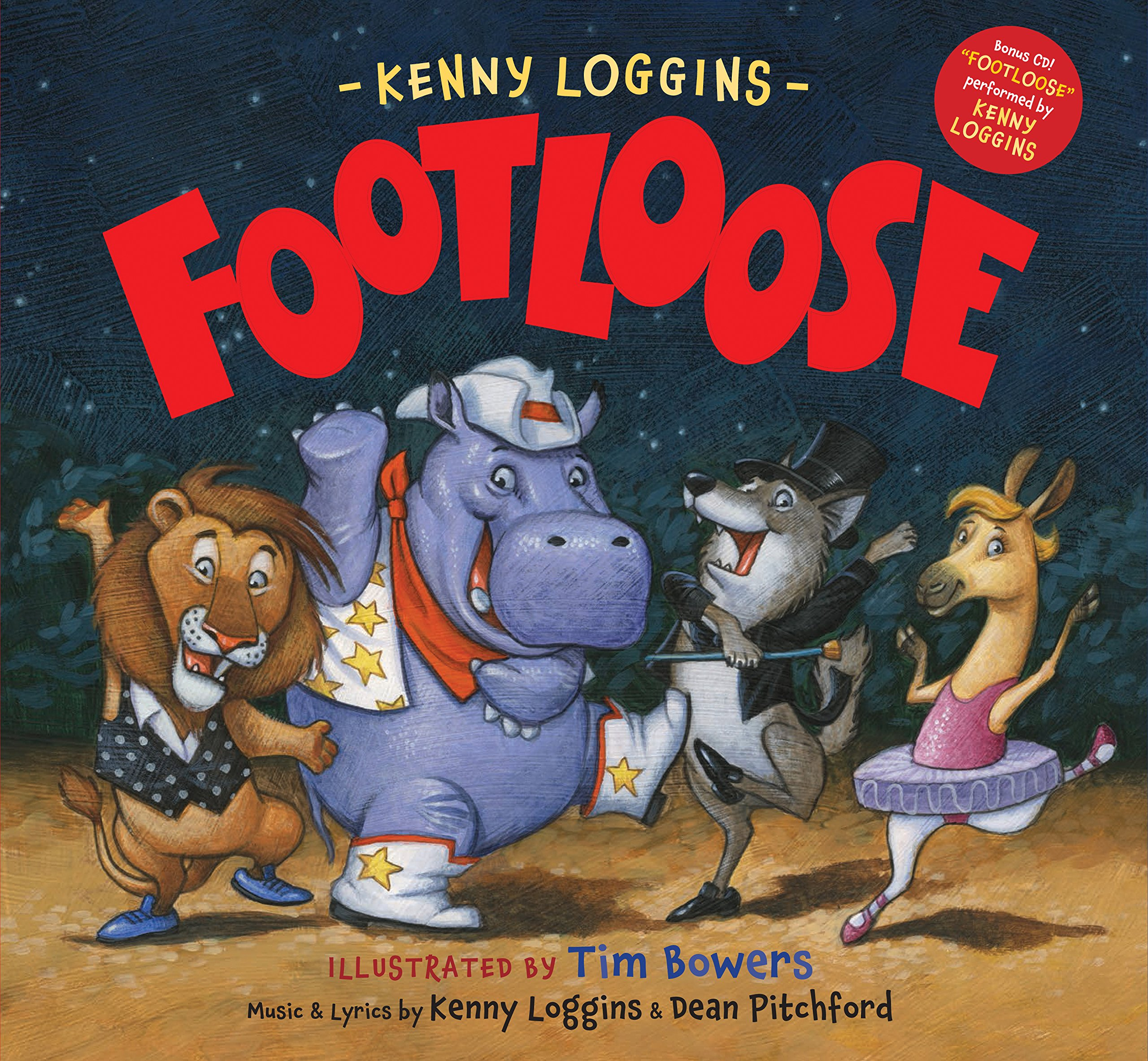Footloose: Bonus CD! Footloose performed by Kenny Loggins