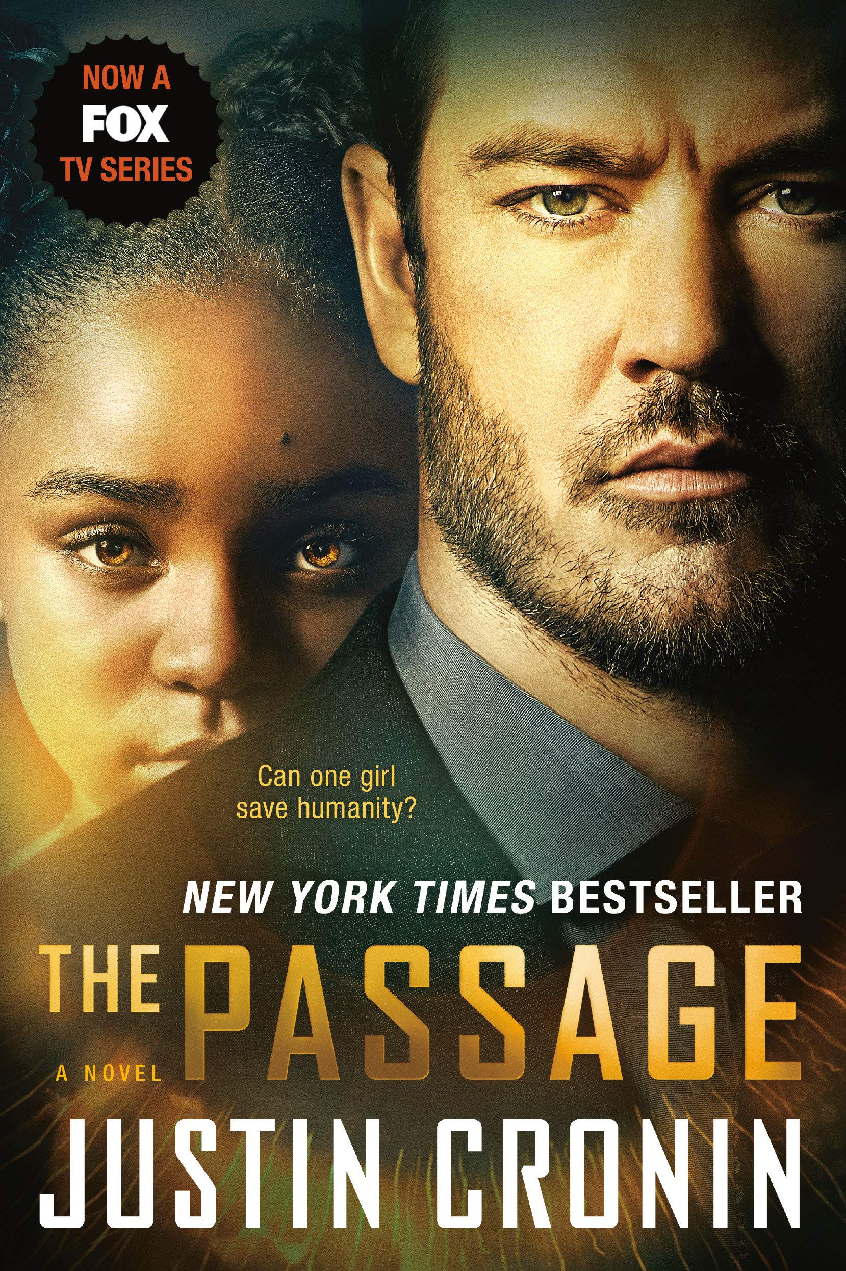 Buy The Passage Tv Tie In Edition A Novel Book One Of