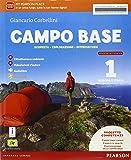 Campo base. Ediz. activebook. Con e-book. Con espansione online. Per la Scuola media: 1