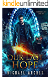 Our Last Hope (The Demon Slayer Book 1)