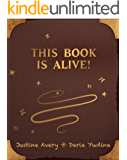 This Book Is Alive! (Living Book 1)
