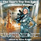 The Year's Top Ten Tales of Science Fiction 7