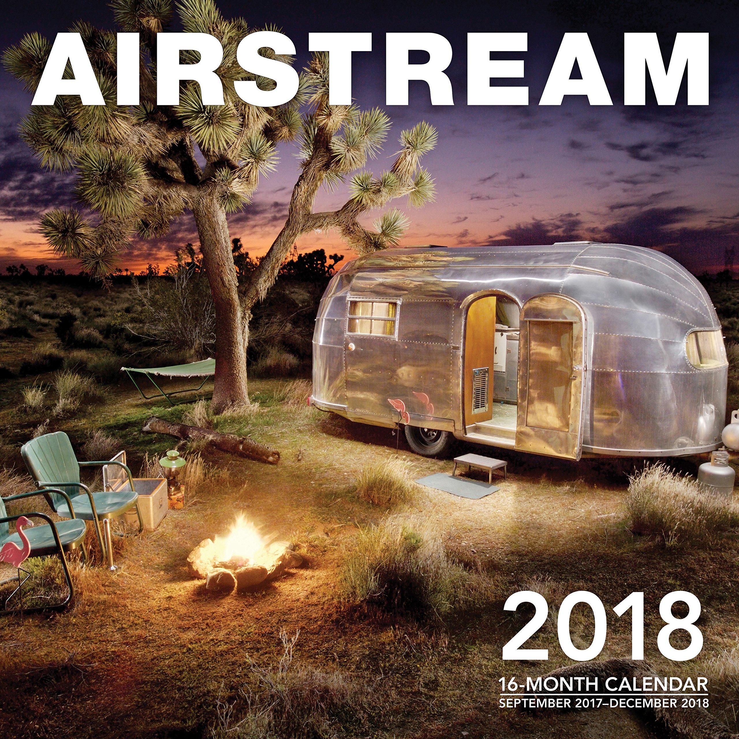 Airstream 2018: 16 Month Calendar Includes September 2017