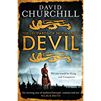 Devil (Leopards of Normandy 1): A vivid historical blockbuster of power, intrigue and action (The Leopards of Normandy)