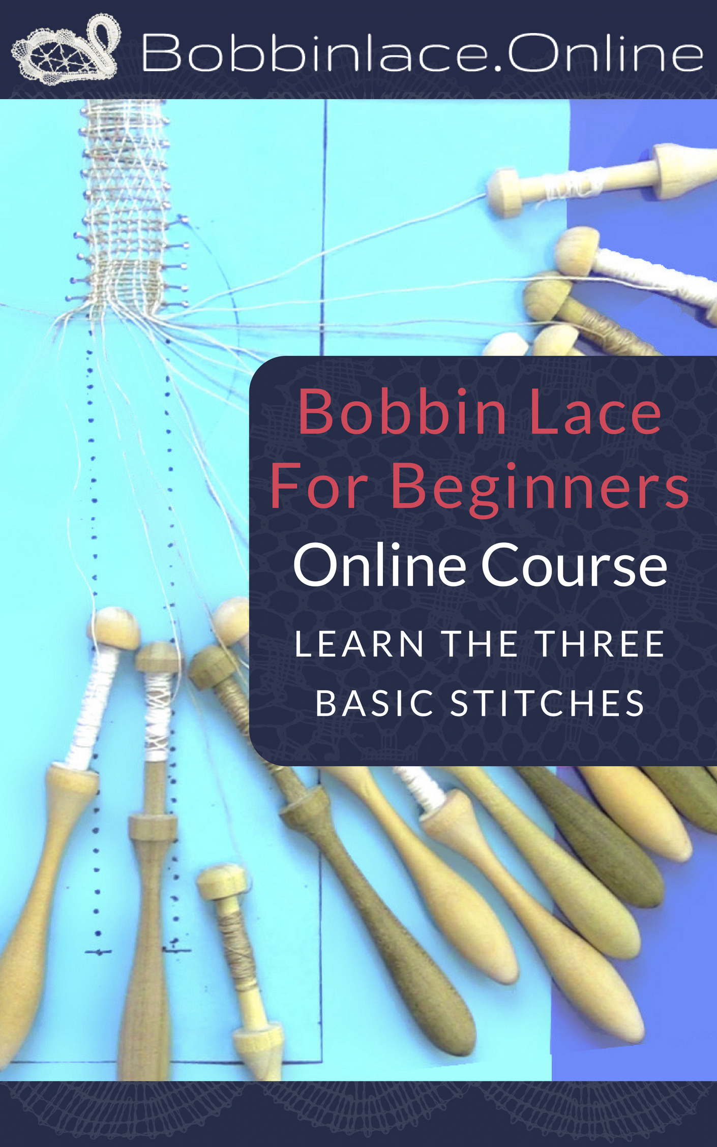 Bobbin Lace For Beginners (ONLINE COURSE) Learn The Three Basic Stitches [Online Code]