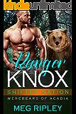 Ranger Knox (Shifter Nation: Werebears Of Acadia Book 1)