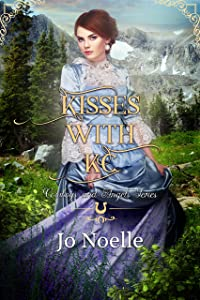 Kisses With KC (Cowboys and Angels Book 11)