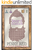 Beard Science: A Small Town Romantic Comedy (Winston Brothers Book 3)