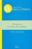 Winnicott e a ética do cuidado