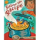 Follow the Recipe: Poems About Imagination, Celebration, and Cake