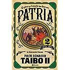 Patria 2 (Fuera de colección) (Spanish Edition)