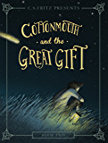 Cottonmouth and the Great Gift (Cottonmouth Series Book 2)