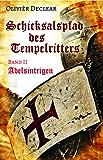 Adelsintrigen: Schicksalspfad des Tempelritters