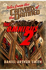 Tales from the Canyons of the Damned: Omnibus No. 2 Kindle Edition