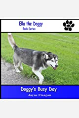 Doggy's Busy Day (Ella the Doggy Book 1)