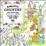 ROMANTIC COUNTRY -THE THIRD TALE- ロマンティック・カントリー-3番目の物語- (「COCOT」の島々と出逢いの物語)
