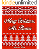 Merry Christmas, Mr. Brown (The Harold Brown Series Book 2)
