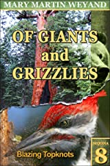 Sequoia 8. Blazing Topknots (Of giants and Grizzlies) Kindle Edition