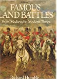 FAMOUS LAND BATTLES: FROM MEDIEVAL TO MODERN TIMES.
