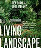 Living Landscape: Designing for Beauty and Biodiversity in the Home Garden