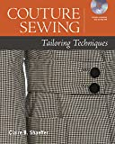 Couture Sewing: Tailoring Techniques.