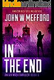 IN The End (An Ivy Nash Thriller, Book 6) (Redemption Thriller Series 12)